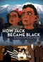 How Jack Became Black