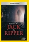National Geographic: Finding Jack The Ripper